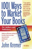 1001 Ways to Market Your Book