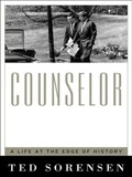 Counselor, by Ted Sorensen