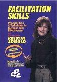 Facilitation Skills by Kristin Arnold
