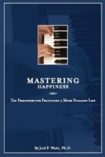 Mastering Happiness