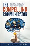 The Compelling Communicator Cover