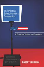 Political Speechwriter's Companion